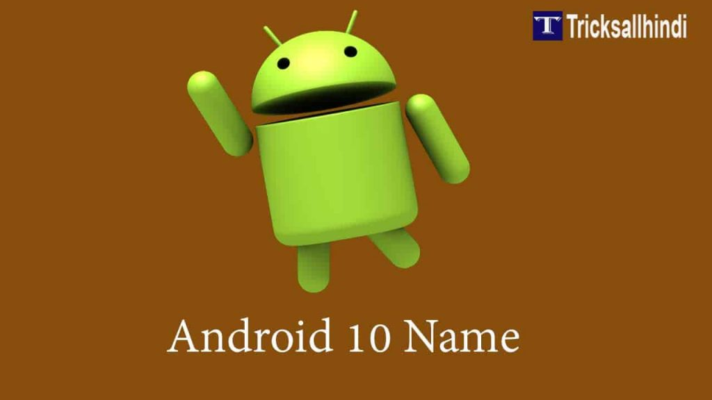 Android 10 name